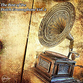 The Best of the Dutch Gramophone Vol. 2 von Various Artists