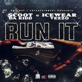 Run It by Scoot Da Kidd