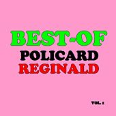 Best-of reginald policard (Vol. 1) by Reginald Policard