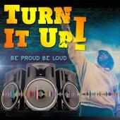 Turn It Up! von Various Artists