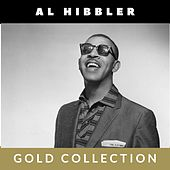 Al Hibbler - Gold Collection by Al Hibbler