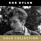 Bob Dylan - Gold Collection de Bob Dylan
