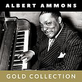 Albert Ammons - Gold Collection by Albert Ammons