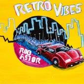 Retro Vibes von Rob Astor