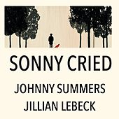 Sonny Cried by JOHNNY SUMMERS