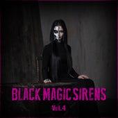 Black Magic Sirens Vol. 4 by Various Artists