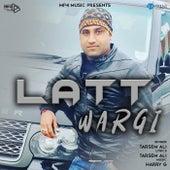 Latt Wargi by Tarsem Ali