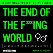 Selections from the T.v. Series 'the End of the F***ing World' von Various Artists