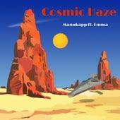 Cosmic Haze von Manukapp