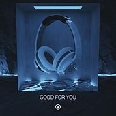 Good For You (8D Audio) by 8D Tunes