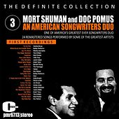 Mort Shuman & Doc Pomus; an American Songwriters Duo, Volume 3 de Various Artists