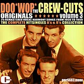 Doowop Originals, Volume 3 von The  Crew Cuts