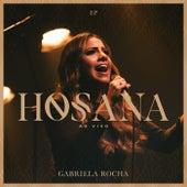 Hosana (Ao Vivo) de Gabriela Rocha
