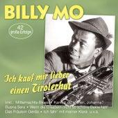 Ich kauf mir lieber einen Tirolerhut - 42 große Erfolge by Billy Mo