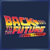 Back to the Future - Theme (Epic Version) de L'orchestra Cinematique