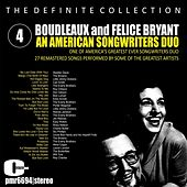 Boudleaux and Felice Bryant; an American Songwriter Duo, Volume 4 von Various Artists