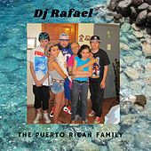 The Puerto Rican family by DJ Rafael
