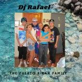 The Puerto Rican family by DJ Rafael