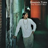 Tom Traubert's Blues by Mountain Town