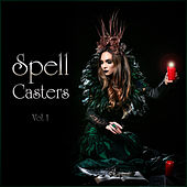 Spell Casters Vol. 1 von Various Artists