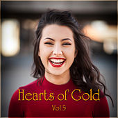 Hearts of Gold Vol. 5 by Various Artists