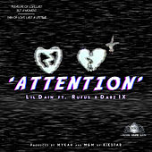 Attention by Lil Dain