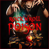 Rock n Roll Poison by Various Artists