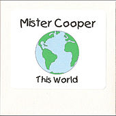 This World by Mr. Cooper