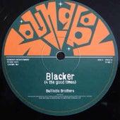 Blacker de Ballistic Brothers