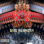 Before the Industry von Big Bank
