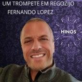 Um Trompete em Regozijo (Hinos) de Fernando Lopez