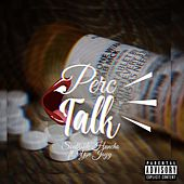 Perc Talk by Ysnj