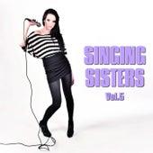 Singing Sisters Vol. 5 by Various Artists