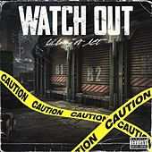 WATCH OUT by Ace
