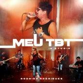 Meu Tbt ( In Studio ) von Rodrigo Rodrigues