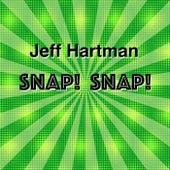 Snap! Snap! de Jeff Hartman