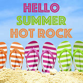 Hello Summer Hot Rock de Various Artists