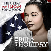 Billie Holiday - The Great American Songbook von Billie Holiday
