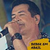 Beber em Abril de Beto Barbosa