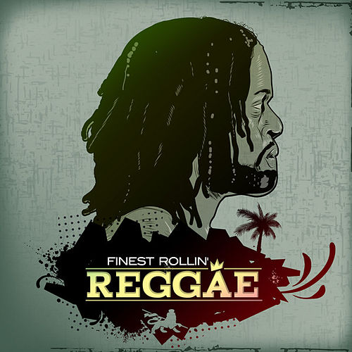 Finest Rollin' Reggae Vol. 1 by Various Artists