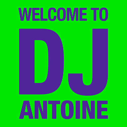 Welcome to DJ Antoine by DJ Antoine