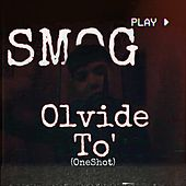 Olvide To´ by Smog
