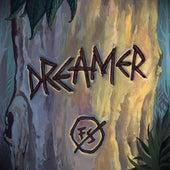 Dreamer de Foxy Shazam