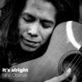 It's Alright von Nino Obenza