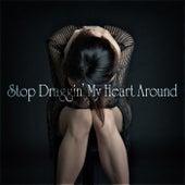 Stop Draggin' My Heart Around de Various Artists