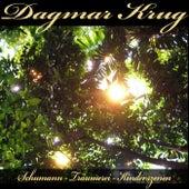 Schumann - Träumerei - Kinderszenen by Dagmar Krug