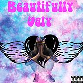 Beautifully Ugly by Dezy