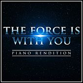 The Force Is with You (From