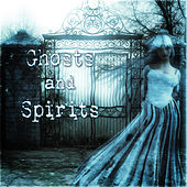 Ghosts and Spirits de Various Artists
