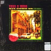 Oye Como Va by Faul & Wad